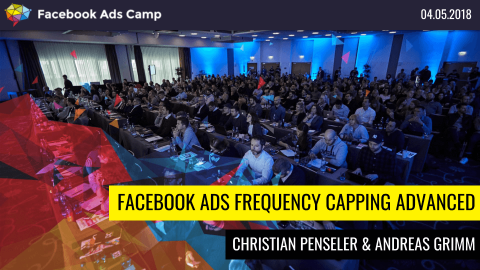 Facebook Ads Frequency Capping Advanced